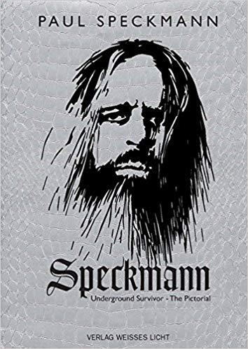 Speckmann – Underground Survivor - The Pictorial von Paul Speckmann